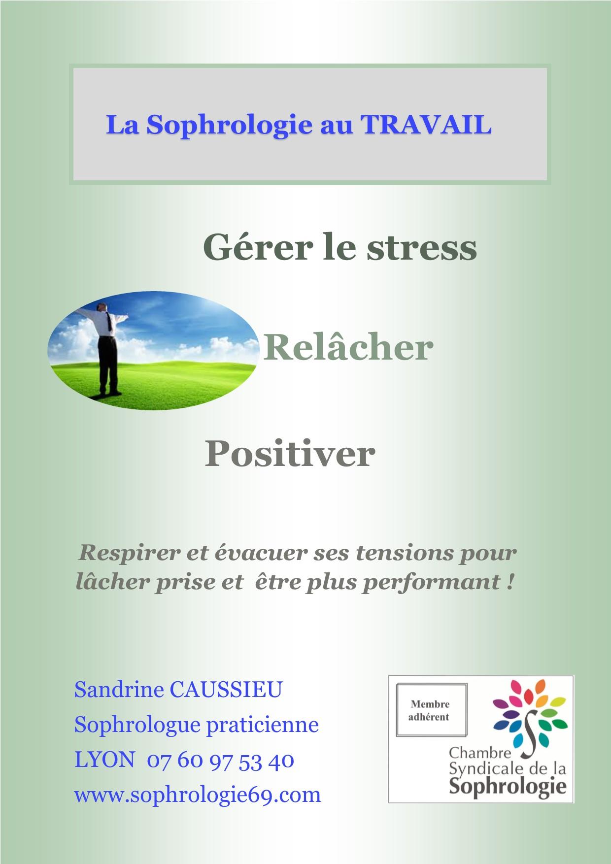 Bien ªtre au travail gr¢ce  la Sophrologie Lyon Sandrine CAUSSIEU
