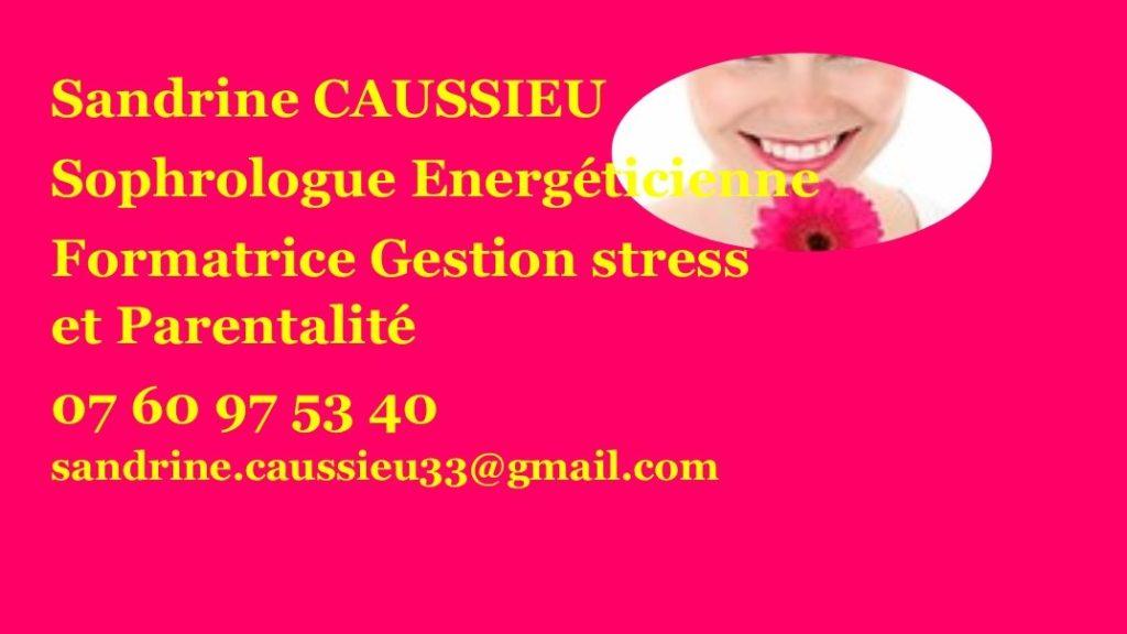 Sandrine Caussieu Sophrologue Energéticienne
